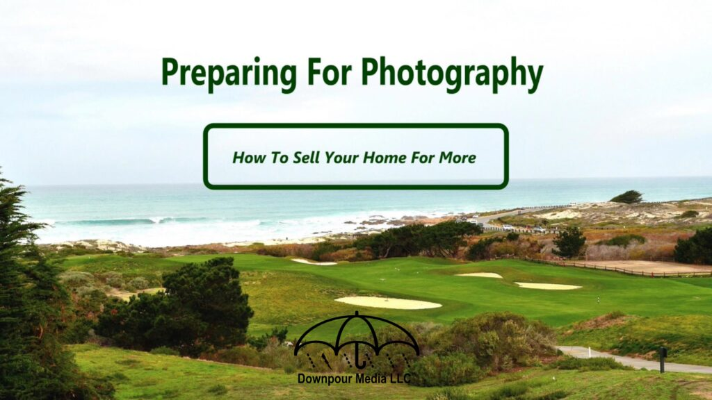 Preparing for Real Estate Photography featured